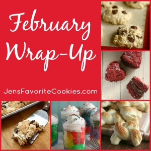 February Wrap-Up from JensFavoriteCookies.com